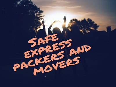 Safe Xpress Packers & Movers