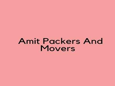 Amit Packers And Movers