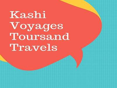 Kashi Voyages Toursand Travels